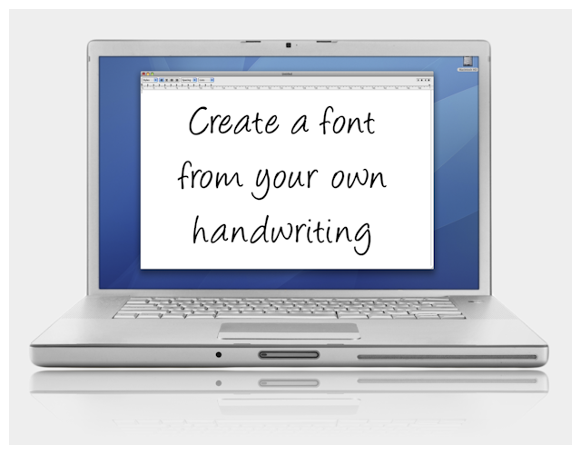 your own handwriting turned into your very own font create fonts with